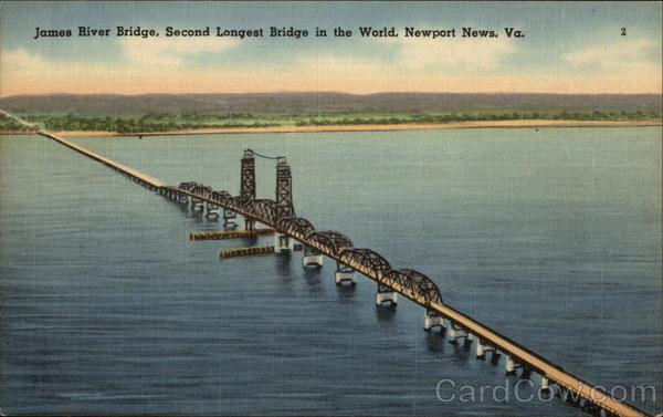 James River Bridge, Second Longest Bridge in the World Newport News Virginia