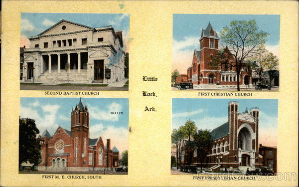 Second Baptist Church, First Christian Church, First M.E. Church, South, First Presbyterian Church Little Rock