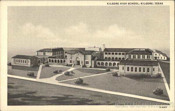 Kilgore High School Texas