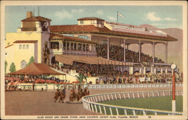 Club House and Grand Stand, Agua Caliente Jockey Club Tijuana Mexico