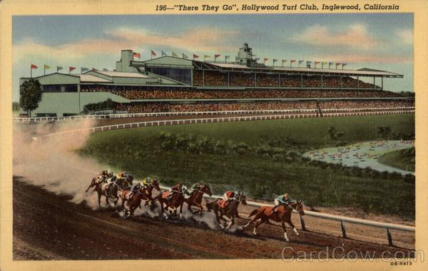 There They Go, Hollywood Turf Club Inglewood California