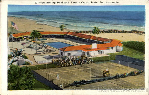 57:-Swimming Pool and Tennis Court, Hotel Del Coronado San Diego California