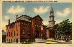 Library and Arts Building and First Baptist Church, Main St