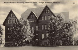 Administration Building, Montana State College