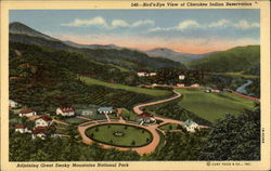 546-Bird's -Eye View of Cherokee Indian Reservation Adjoining Great Smoky Mountains National Park