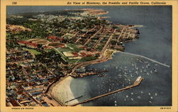 Air view of Monterey, the Presidio and Pacific Grove, California