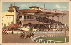 Club House and Grand Stand, Agua Caliente Jockey Club