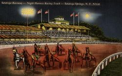 Saratoga Raceway-Night Harness Racing Track-N24A