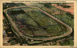 Indianaoplis Motor Speedway, The Greatest Automobile Race Course in the World