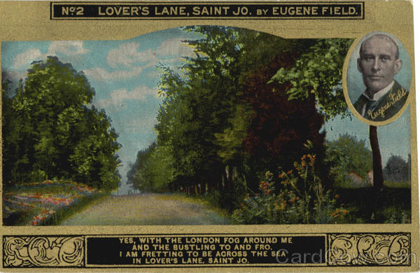No. 2 Lovers Lane, Saint Jo by Eugene Field Romance & Love