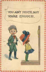 You Ain't Much, But Youre Enough (Children) Postcard