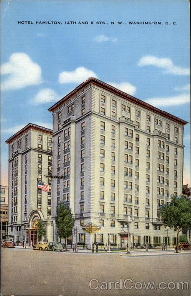 Hotel Hamilton, 14th and K Sts., N. W Washington District of Columbia