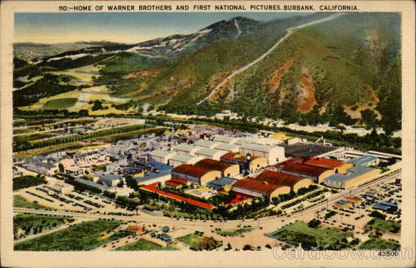 Home of Warner Brothers and First National Pictures Burbank California