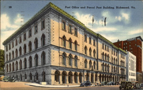 Post Office and Parcel Post Building Richmond Virginia
