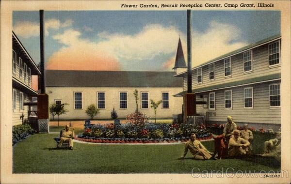 Recruit Reception Center Flower Garden Camp Grant Illinois
