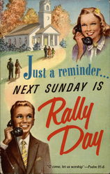 Just a Reminder Next Sunday is Rally Day