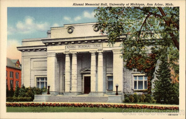 Alumni Memorial Hall, University of Michigan Ann Arbor