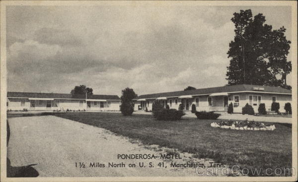 Ponderosa Motel, 1 1/2 Miles North on U.S. 41 Manchester Tennessee
