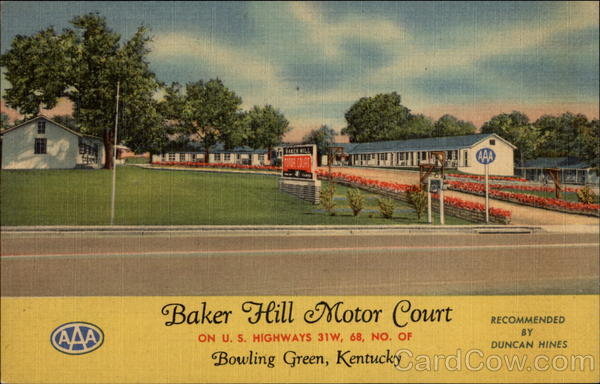 Baker Hill Motor Court Bowling Green Kentucky