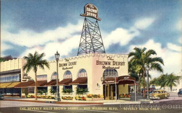 The Brown Derby Restaurant 9537 Wilshire Blvd Beverly
