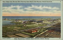 View Taken from Stevens Hotel Showing Band Shell, Field Museum, Shedd Aquarium Postcard