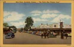 "Main Street, Scottsdale - ""The West's Most Western Town"""