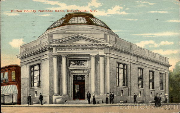 Fulton County National Bank, Gloversville, N.Y New York