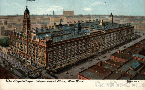 The Siegel-Cooper Department Store New York