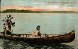 Return of Hiawatha and Minnehaha