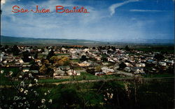 The Old Mission Town of San Juan Bautista
