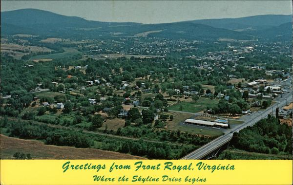 Greetings From Front Royal Virginia Where The Skyline Drive Begins