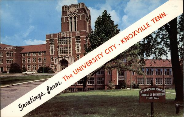 Greetings from The Unicersity City Knoxville Tennessee