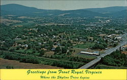 Greetings from Front Royal, Virginia. Where the Skyline Drive begins