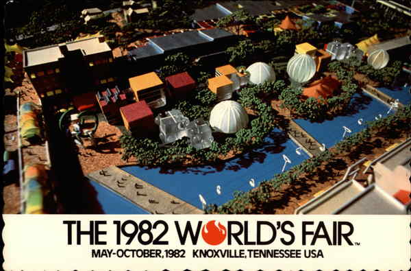 The 1982 World's Fair May - October, 1982 Knoxville Tennessee