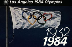 Los Angeles 1984 Olypmpics 1932-1984