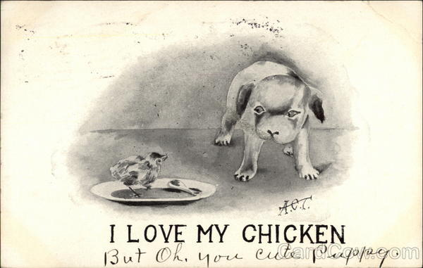 I love my chicken Dogs