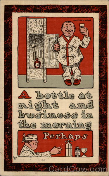 A bottle at night and business in the morning - perhaps