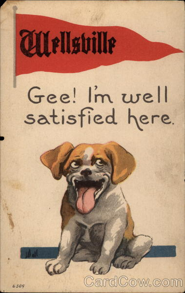 Wellsville: Gee! I'm well satisfied here Missouri Dogs
