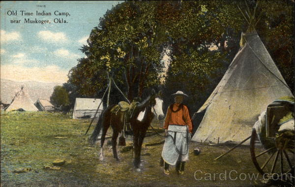 Old time Indian camp, near Muskogee, Okla Native Americana