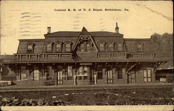 Central R. R. of N. J. Depot Bethlehem Pennsylvania