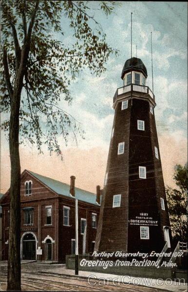 Portland Observatory, Erected 1807 Maine