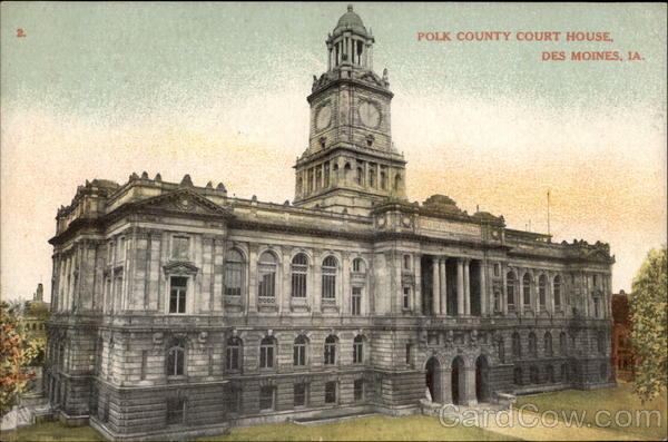 Polk County Courthouse Des Moines Iowa