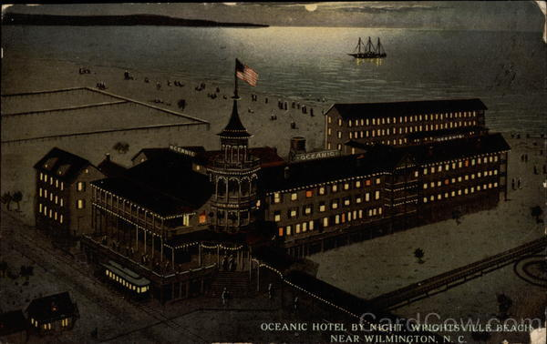 Oceanic Hotel by night, Wrightsville Beach Wilmington North Carolina