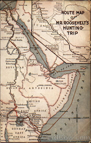 Route Map of Mr. Roosevelt's Hunting Trip Theodore Roosevelt