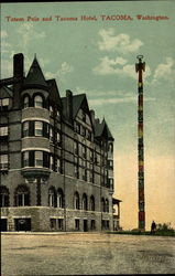 Totem Pole and Tacoma Hotel