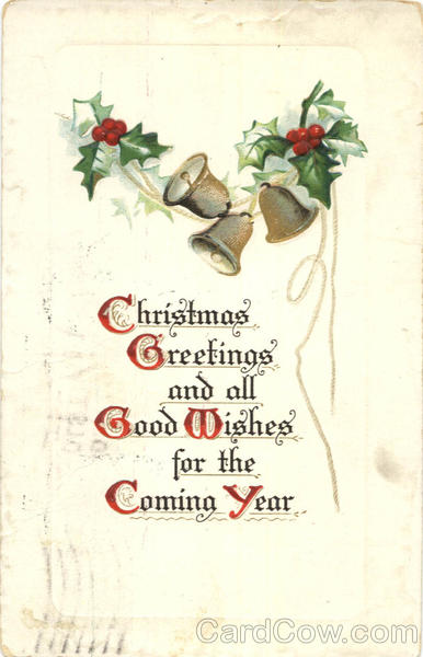 Christmas Greetings and all Good Wishes for the Coming Year