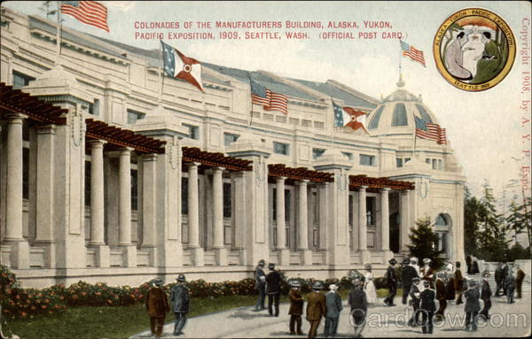Colonades of the Manufacturers Building 1909 Alaska Yukon-Pacific Exposition