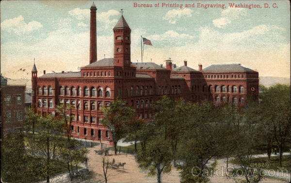 Bureau of Printing and Engraving Washignton District of Columbia