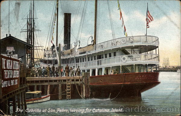 The Cabrillo at San Pedro, leaving for Catalina Island California