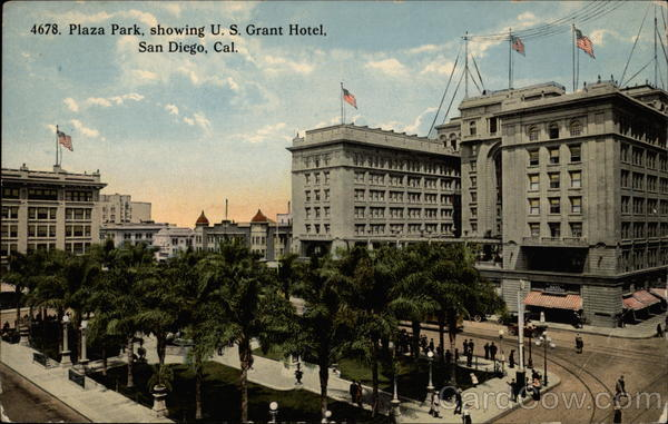 Plaza Park Showing U.S. Grant Hotel San Diego California